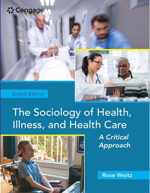 MindTap for Weitz's The Sociology of Health, Illness, and Health Care: A Critical Approach, 1 term Instant Access