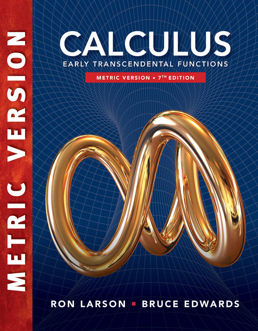 Calculus: Early Transcendental Functions, International Metric Edition