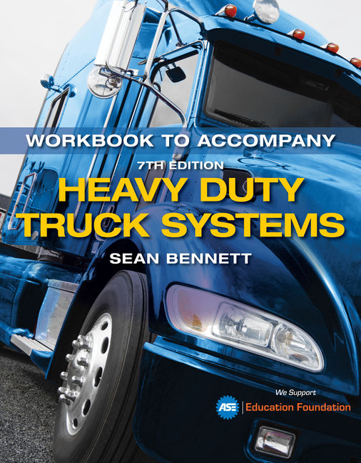 Student Workbook for Bennett's Heavy Duty Truck Systems