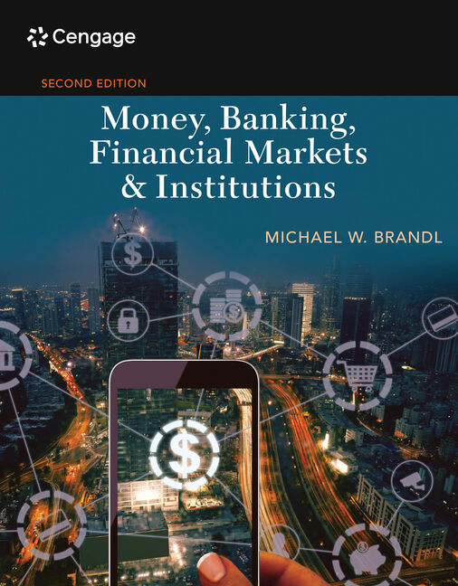 Money, Banking, Financial Markets & Institutions
