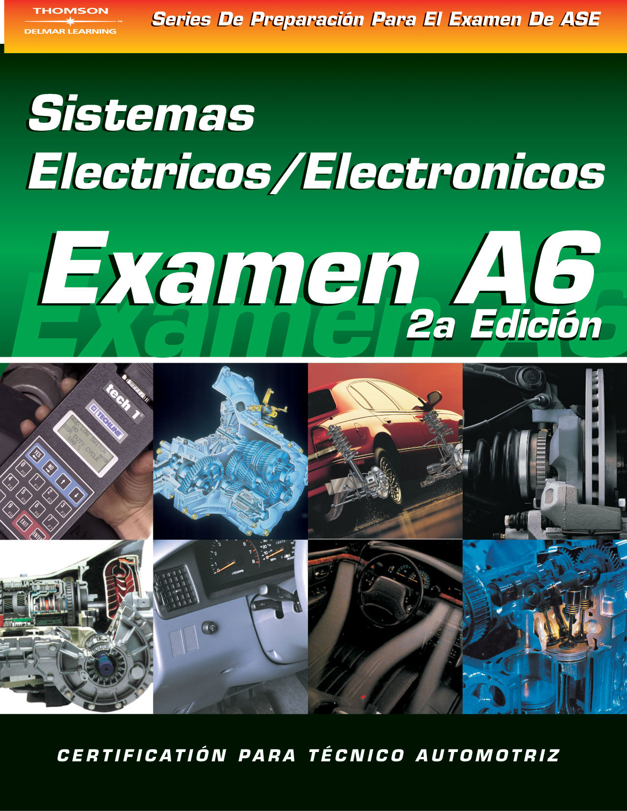 Ase Test Prep Series Spanish Version 2e A6 9781401810191