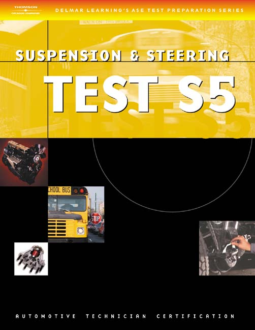 Ase Test Preparation Series School Bus S5 Suspension And Steering
