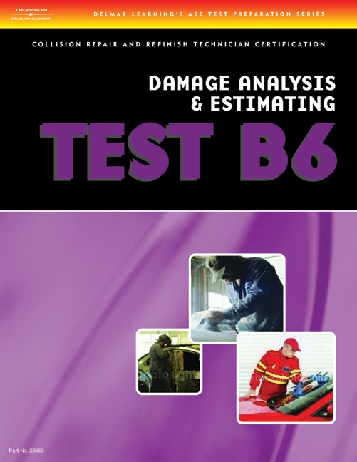 Ase Test Preparation Collision Repair And Refinish Test B6 Damage