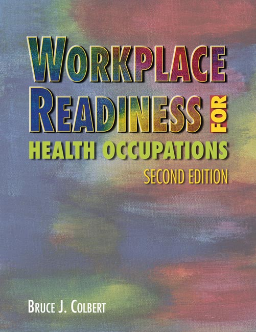 Workplace Readiness for Health Occupations