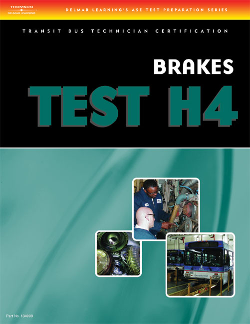 technician ase bus h4 transit certification brake systems cengage