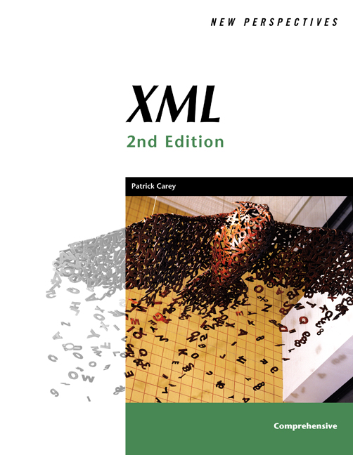 New Perspectives on XML, Second Edition, Comprehensive