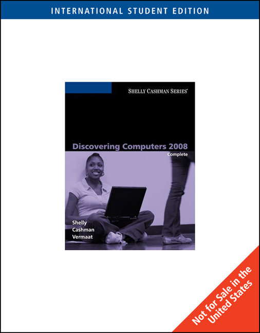 Discovering Computers 2008 Complete International Edition