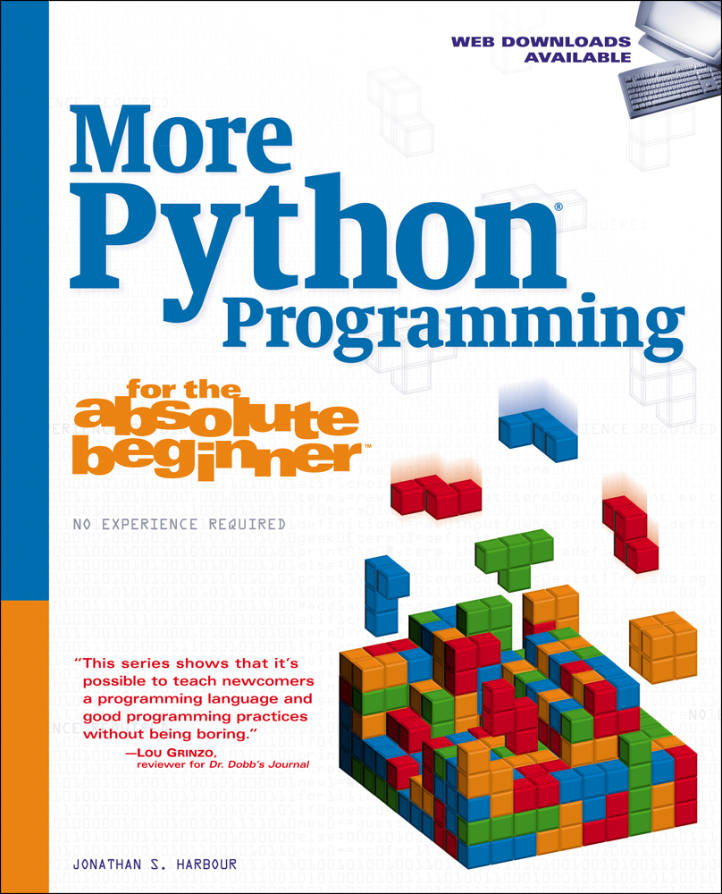 More Python Programming for the Absolute Beginner