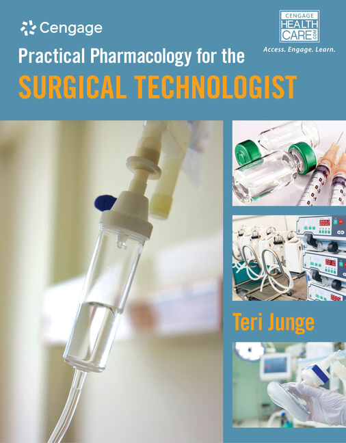 Practical Pharmacology for the Surgical Technologist