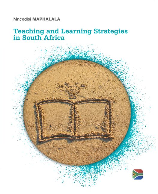 Teaching and Learning Strategies in South Africa