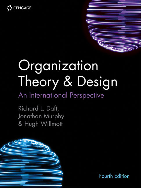 Organization Theory Design 9781473765900 Cengage