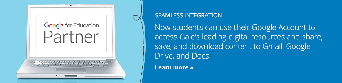 Gale is a Google for Education partner