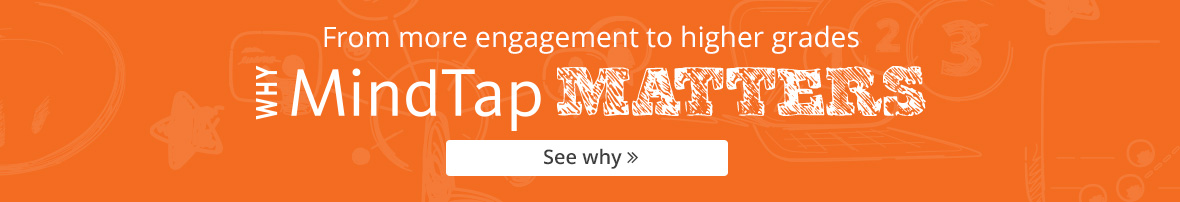 Why MindTap Matters: from more engagement to higher grades