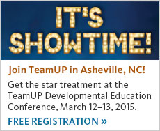 Register for TeamUp Developmental Education Conference in Asheville, North Carolina, March twelfth and thirteenth.