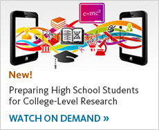 Preparing High School Students for College Level Research. Watch on Demand.
