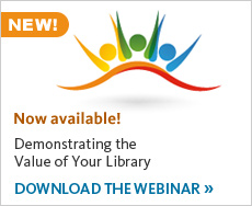 Download the webinar: Demonstrating the Value of Your Library: Data That Makes a Difference