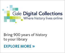 Gale Digital Collections provides rare historical content from the world's most prestigious libraries. Explore it now.