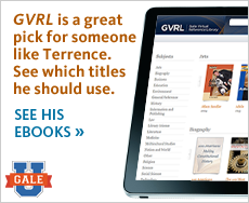 GVRL is a great pick for someone like Terrence. See which titles he uses. See his eBooks.