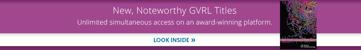 Learn more about New, Noteworthy GVRL Titles.