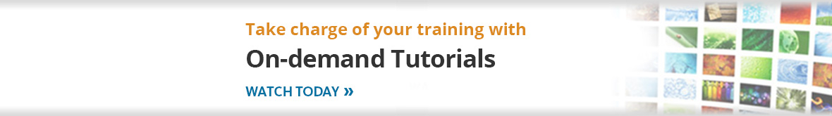 Take charge of your training with On-demand tutorials. Watch today.