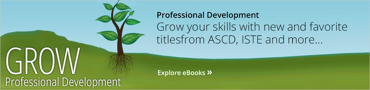 Professional Development. New and favorite titles from ASCD, ISTE and more grow faculty skills.