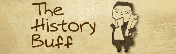 History buff?
