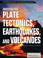 Introduction to Earth Science: Investigating Plate Tectonics, Earthquakes, and Volcanoes