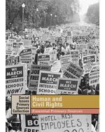 Social Issues Essential Primary Sources Collection: Human and Civil Rights: Essential Primary Sources