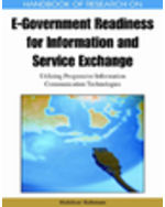 E-Democracy And E-Participation Bundle: Handbook Of Research On E-Government Readiness For Information And Service Exchange: Utilizing Progressive Information Communication Technologies