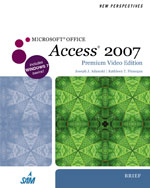 New Perspectives on Microsoft® Office Access 2007, Brief, Premium Video Edition