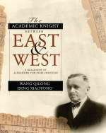 The Academic Knight Between East and West