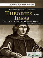 Turning Points in History: The Britannica Guide to Theories and Ideas That Changed the Modern World