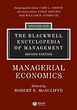 Blackwell Encyclopedia of Management: Vol. 8: Managerial Economics