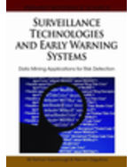Information Warfare And Homeland Security Collection: Surveillance Technologies And Early Warning Systems: Data Mining Applications For Risk Detection