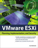 VMware for ESXi: Planning, Implementation, and Security