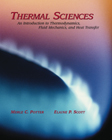 Thermal Sciences: An Introduction to Thermodynamics, Fluid Mechanics, and Heat Transfer (with CD ROM)