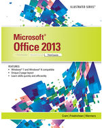 Microsoft® Office 2013: Illustrated, Third Course