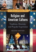 Religion and American Cultures: Tradition, Diversity, and Popular Expression