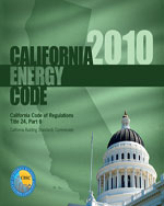 2010 California Energy Code, Title 24 Part 6