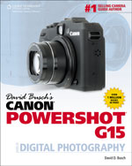 David Busch's Canon Powershot G15 Guide to Digital Photography