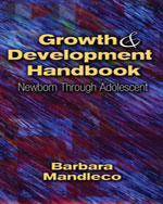 Growth & Development Handbook:  Newborn Through Adolescent
