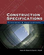 Construction Specifications: Principles and Applications