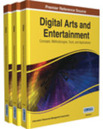 Digital Arts and Entertainment: Concepts, Methodologies, Tools, and Applications