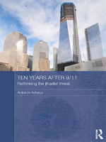 Ten Years After 9/11: Rethinking the Jihadist Threat