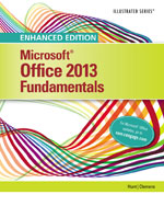 Enhanced Microsoft® Office 2013: Illustrated Fundamentals