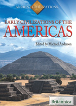 Ancient Civilizations: Early Civilizations of the Americas
