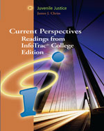 Juvenile Justice: Current Perspectives from InfoTrac® College Edition