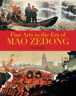 Fine Arts in the Era of Mao Zedong