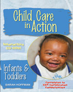 Infants and Toddlers, Preschool & School Age CD-ROM