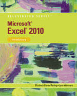 Microsoft® Excel® 2010: Illustrated Introductory